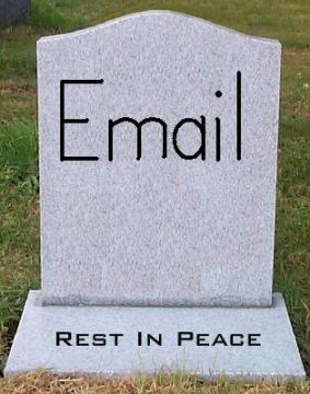 Why Email Can't and Won't Die