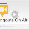 Google+ Hangouts On Air and SMBs