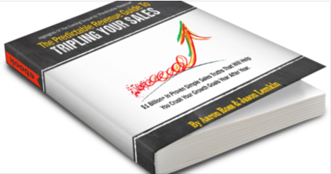 """""""The Predictable Revenue Guide To Tripling Your Sales"""" by Aaron Ross and Jason M. Lemkin — Download Part 1 Now!"""