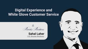 Digital experience and white glove customer service at Brooks Brothers
