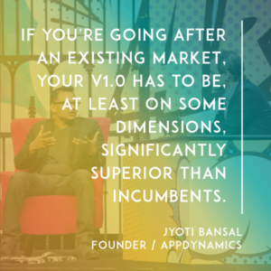 Jyoti Bansal and The AppDynamics Story: From Idea to $3.7B (Video + Transcript)
